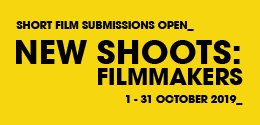 FINAL DEADLINE FOR NEW SHOOTS: FILMMAKERS